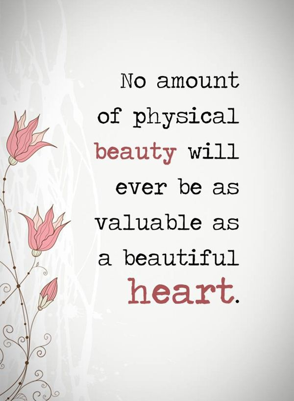 Inspirational Love Quotes Beauty Never Valuable As A