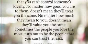 Inspirational life Quotes Life Has Taught Me, You Can Trust Always not