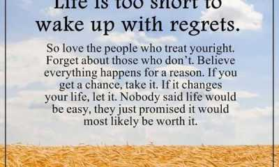 Inspirational life quotes Life is too short wake up with regrets Believe everything - boomsumo.com