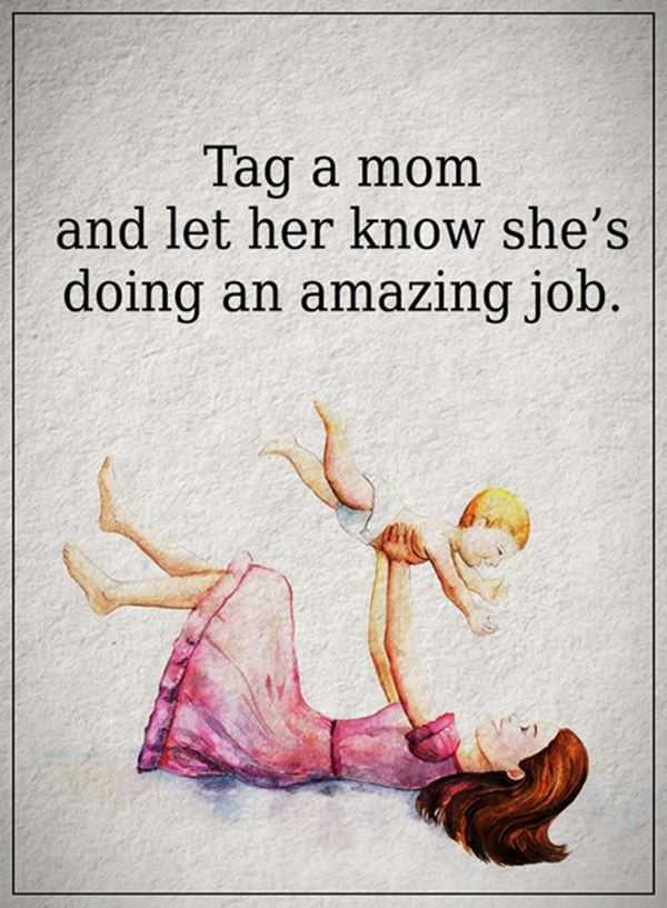 Mothers Quotes Things That Make You Love And Hate Tag A Mom