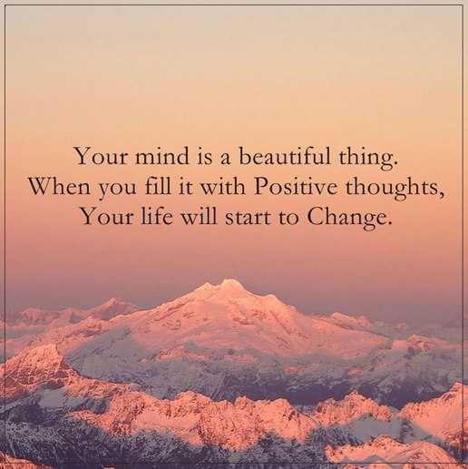 Positive Quotes Of The Day: You've Beautiful Mind, Fill It