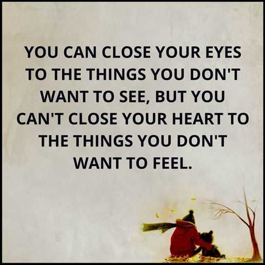 Quotes About Hurt Feelings You Cant Close Your Heart Maybe Close