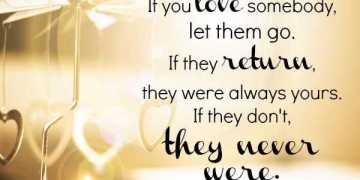 Relationships Quotes Love sayings let them Go If They Return, Keep it