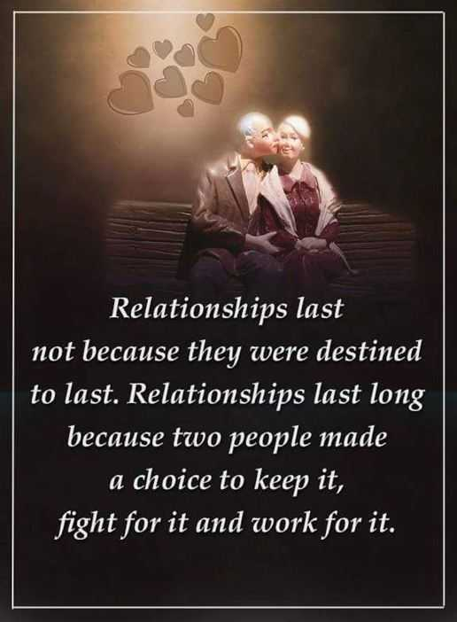 Relationships Quotes Relationships Last Long Two People Made Choice