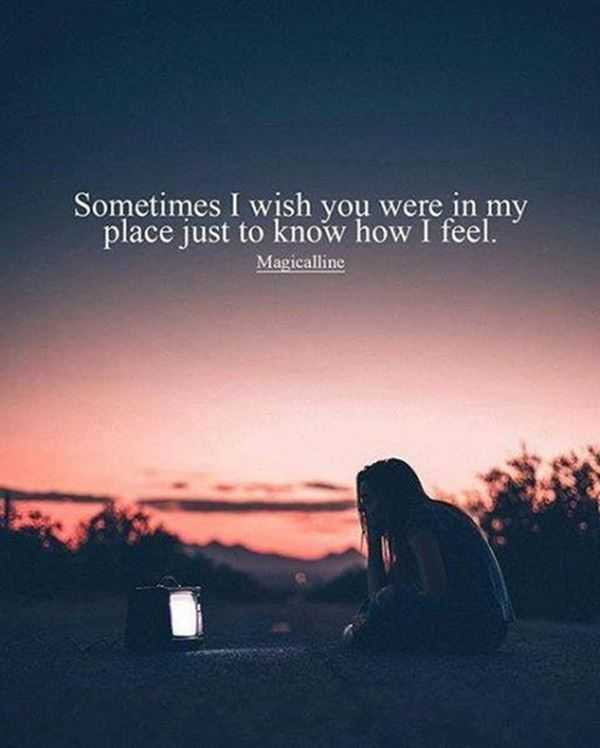 Sad Love Quotes For Her Sad Love Quote For Her: Just Know Sometimes How I Feel   BoomSumo  Sad Love Quotes For Her