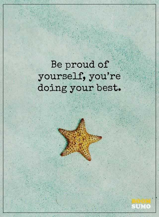 Best Life Quotes Be Proud Of Yourself Boomsumo Quotes