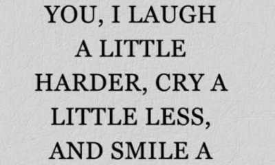 Best friends Quotes Because of you, I laugh a little harder