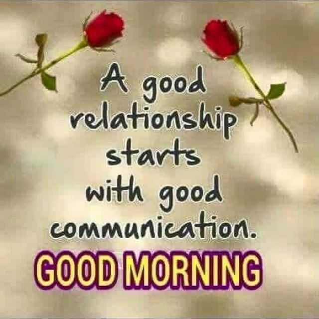 Good Morning Quotes Why Good Relationship Starts With Good