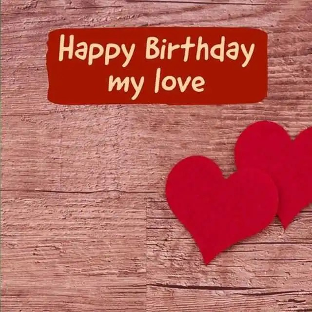 Happy Birthday Quotes About My Love