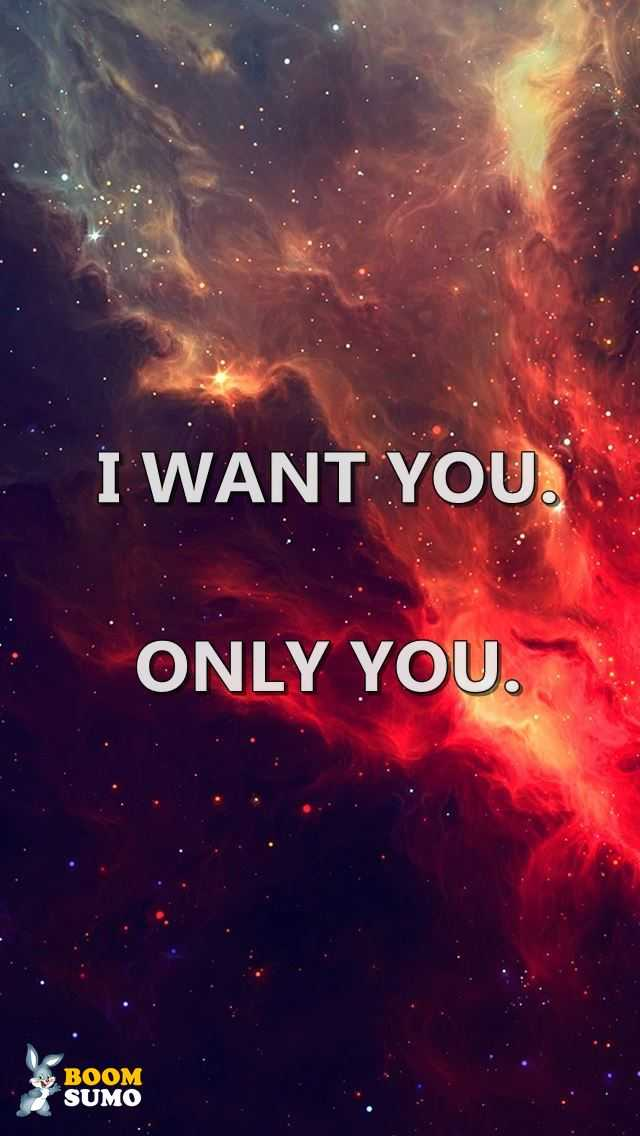 Inspirational Life Quotes About Love I Want You
