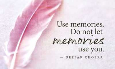 Inspirational Life Quotes How To Be Use Memories