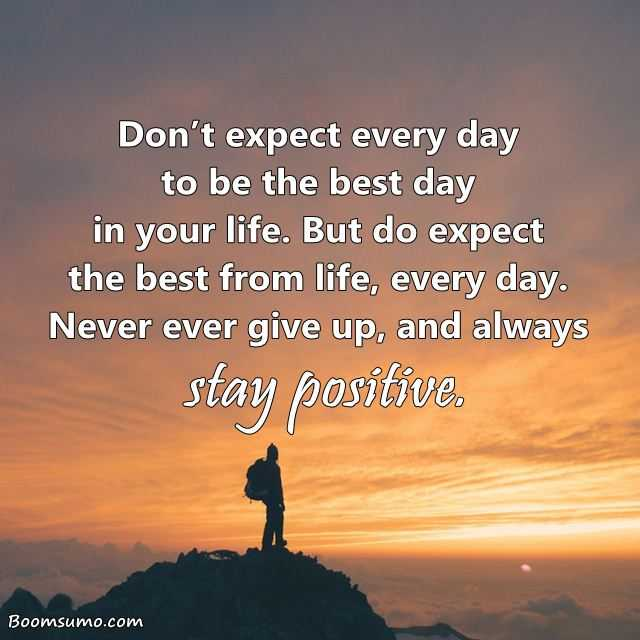 Always Keep Positive Attitude Quotes: Inspirational Sayings Why Never Ever Give Up, Always Stay