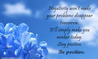 Stay Positive Quotes Negativity Be Positive