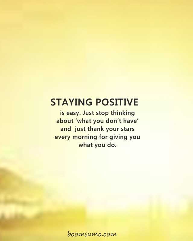 23 Quotes To Help You Stay Positive 1