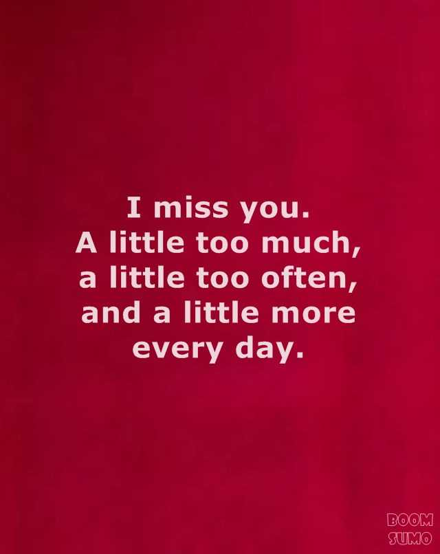 Best 50+ Quote For Him Missing You - love quote