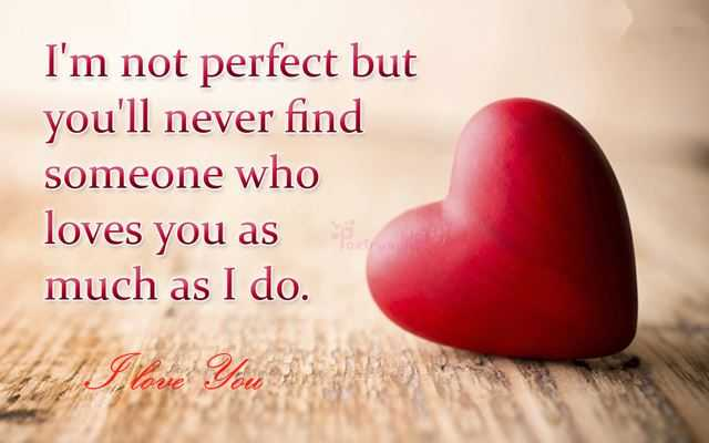 Never Finding Love Quotes: Best Love Quotes I'm Not Perfect But You'll Never Find