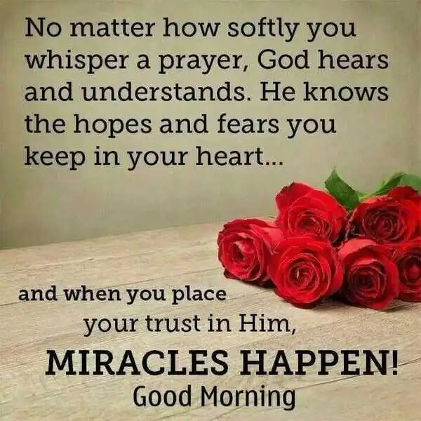 Good morning quotes no matter how softly you whisper a prayer good morning quotes no matter how softly you whisper a prayer voltagebd Gallery