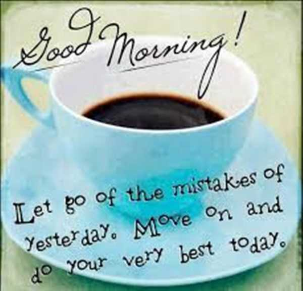 Good morning Quotes let go of the mistakes