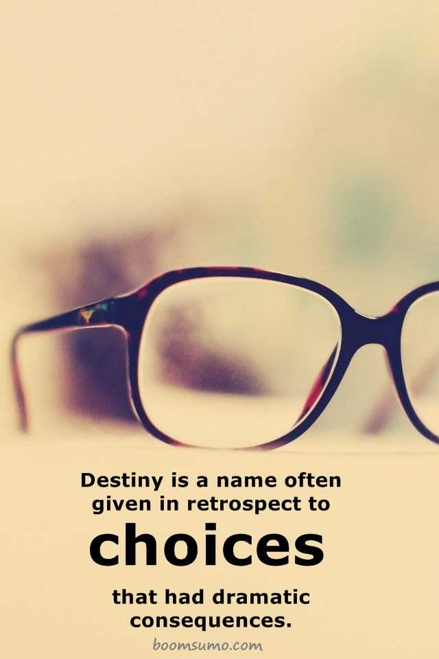 Inspirational motivational Quotes retrospect to choices