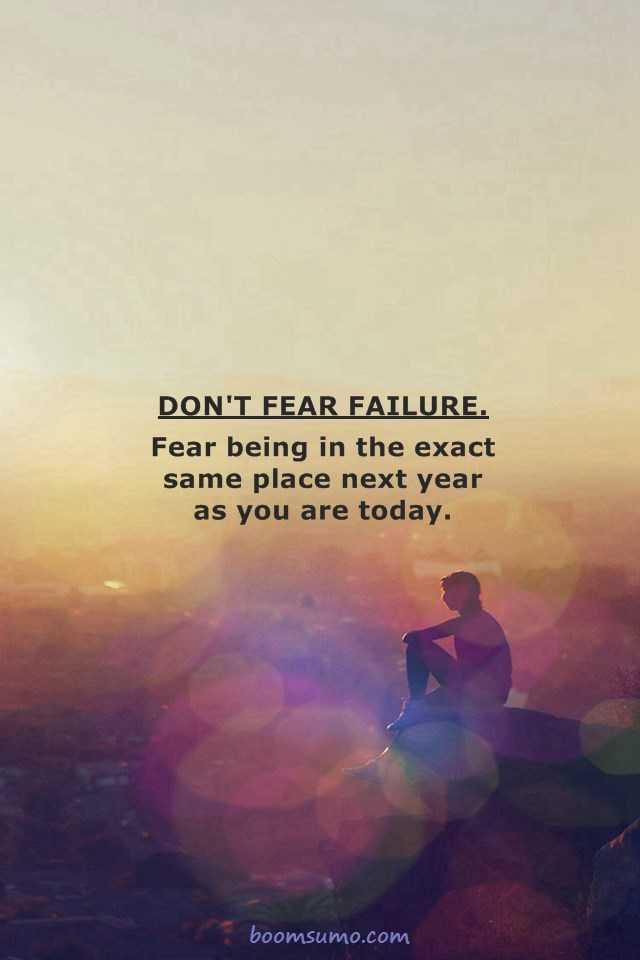 Motivational Quotes Failure: Inspirational Quotes Motivation Don't Fear Failure