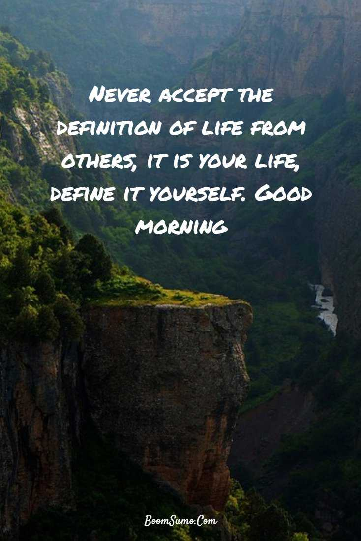147 Beautiful Good Morning Quotes Sayings About Life 70