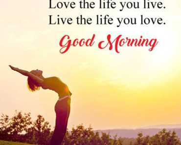 56 Good Morning Quotes and Wishes with Beautiful Images 42