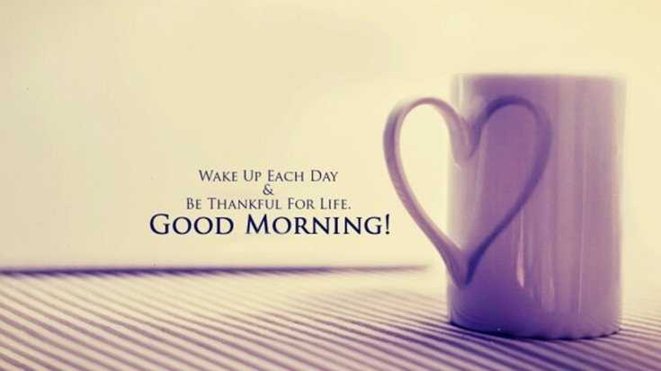 56 Good Morning Quotes and Wishes with Beautiful Images 43