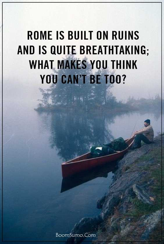 70 Top Quotes About Life And Motivational Sayings Inspire You 30