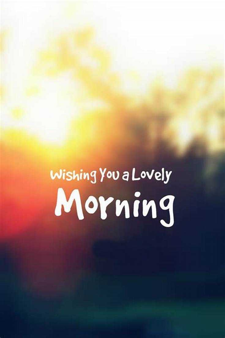 38 Good Morning Quotes And Wishes With Beautiful Images Boomsumo