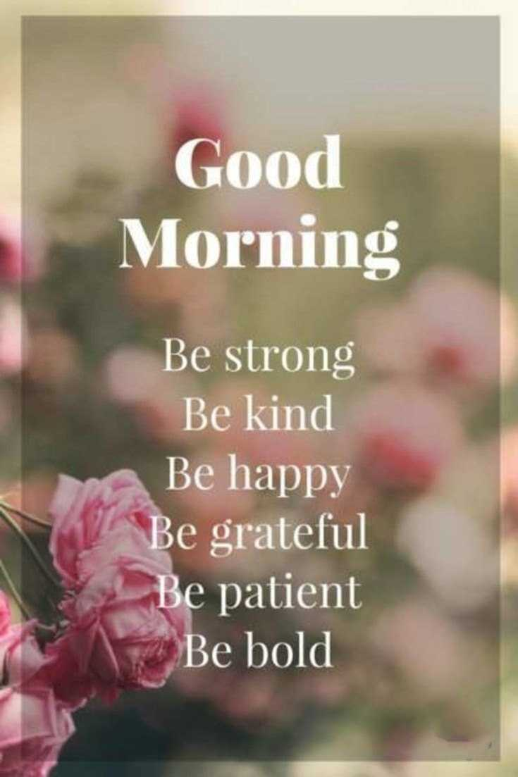100 Beautiful Good Morning Quotes with Images That Will Enrich Your Day 20