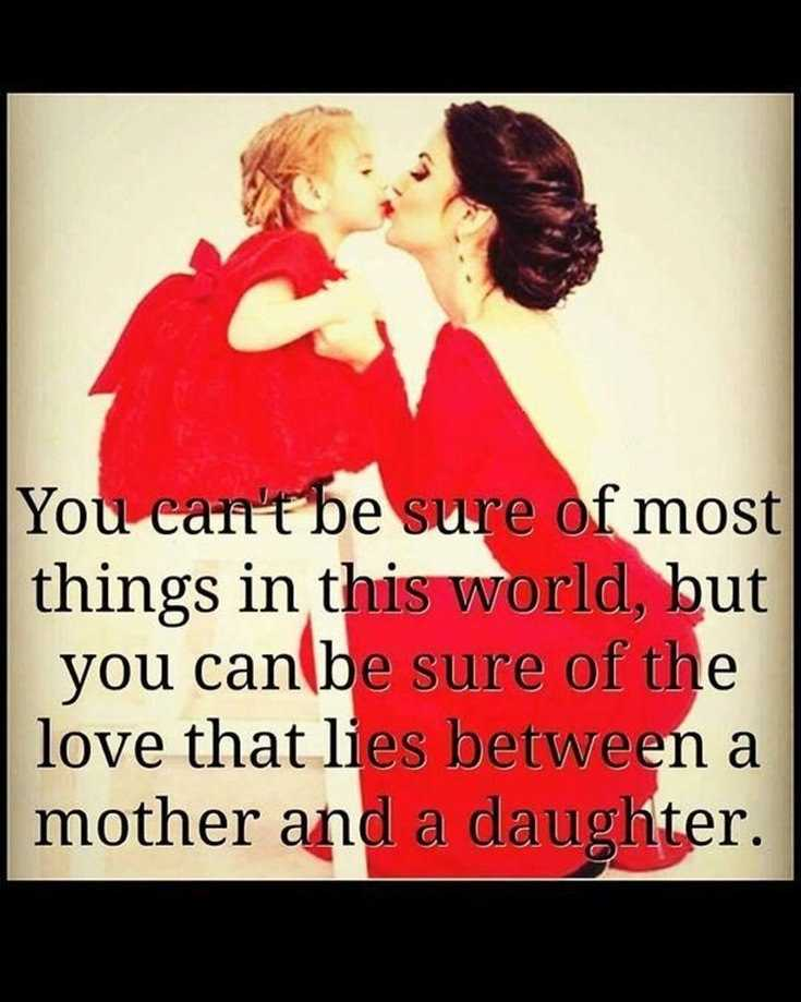 57 Mother Daughter Quotes and Love Sayings 35