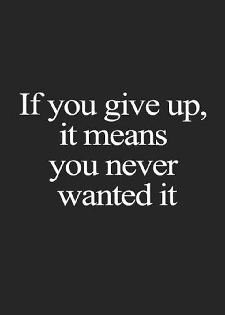 57 Never Give Up Quotes About Life And Happiness Precocious Spartan 40