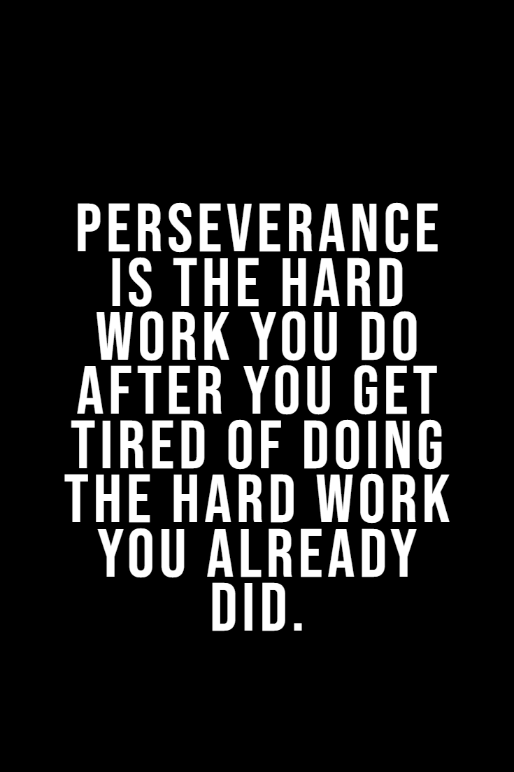 Top 35 Inspirational Quotes On Hard Work 15 #perseverance quotes