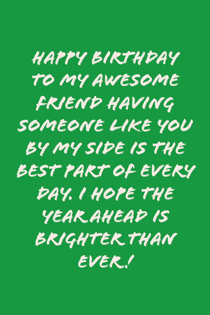 40 Happy Birthday Wishes For A Friend Birthday Message