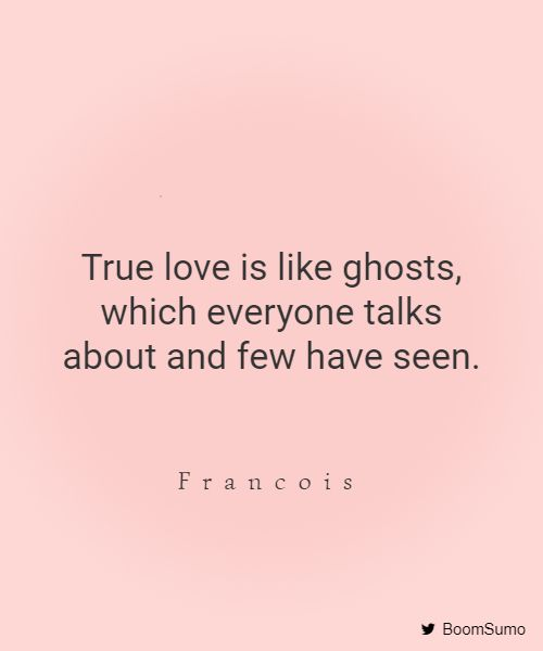 true love quote to get you believing in love