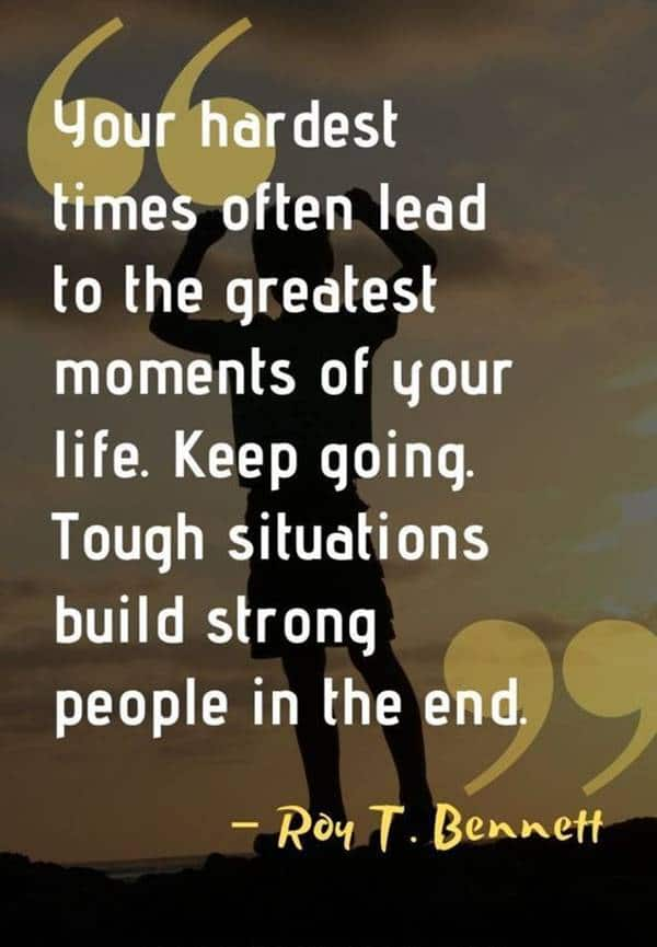 Build strong people Best Perseverance Quotes about life no quitting quotes on tired of giving my all quotes