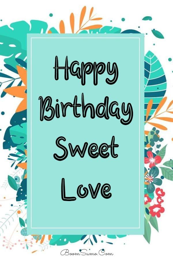 145 Best Happy Birthday Love Cute Romantic Birthday Wishes for Lovers   happy birthday gif, happy birthday images, happy birthday memes