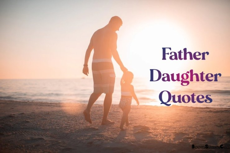 Father Daughter Quotes
