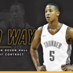 Thunder Sign Devon Hall to 2-Way Contract