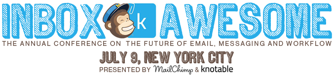 Boomtrain to present at 2015 Inbox Awesome in New York - Inbox Awesome is the Annual Conference on the Future of Email, Messaging, and Workflow
