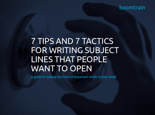 "In our latest ebook ""7 Tips and 7 Tactics for Writing Email Subject Lines that People Want to Open"", we address the best practices for crafting memorable and compelling subject lines."