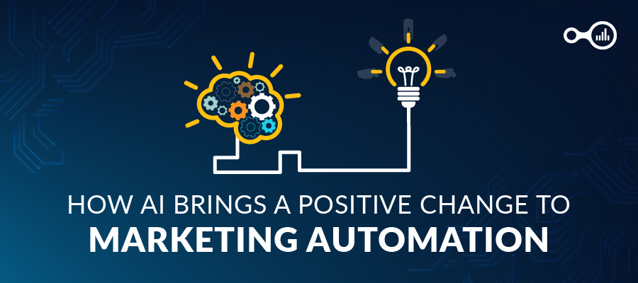 How AI Brings a Positive Change to Marketing Automation