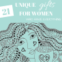 Unique Gift Ideas For Women Boonicles