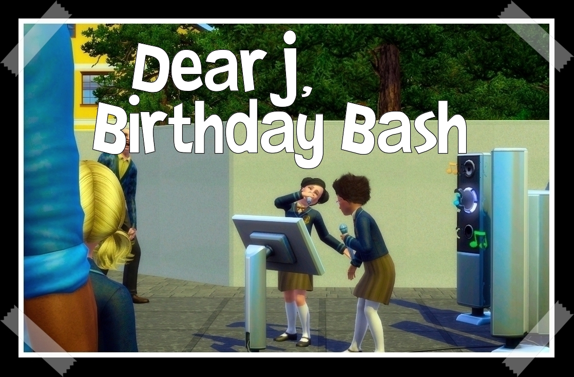Chapter 2.16: Dear J, Birthday Bash