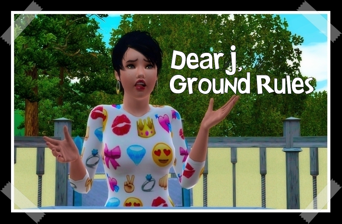 Chapter 2.26: Dear J, Ground Rules