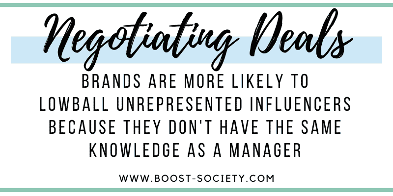 Brands are more likely to lowball influencers without a manager