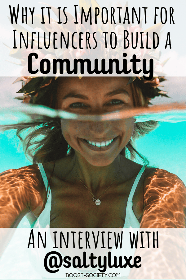 If you are an influencer, building a community is key. Click here to find out why an online community is so important in this interview with @saltyluxe. #influencer #instagram | travel influencer | influencer Instagram | social media tips personal branding | how to be an influencer | Instagram influencer | how to become a travel influencer | how to be a travel influencer | fashion influencer Instagram | travel influencer content | travel influencer Instagram | how to grow your Instagram