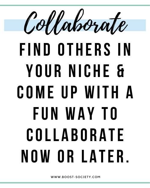 Collaborate with others in your niche