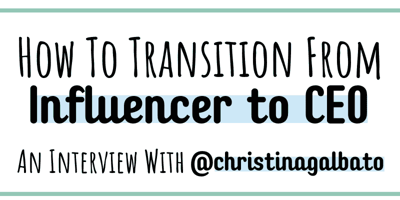 If you are looking for additional income streams as an influencer, consider starting to transition into the role of CEO. For tips on how to do this, check out this interview with Christina Galbato