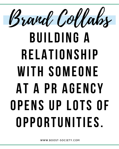 Building a relationship with a PR agency opens up lots of opportunities for brand collaborations